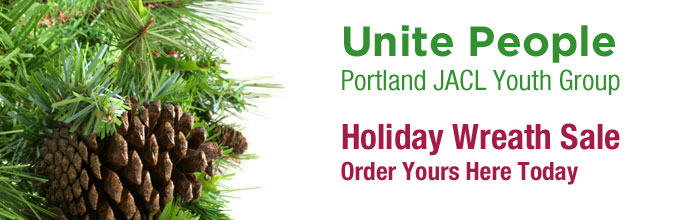 Portland JACL, Unite People, Holiday Wreath Sale