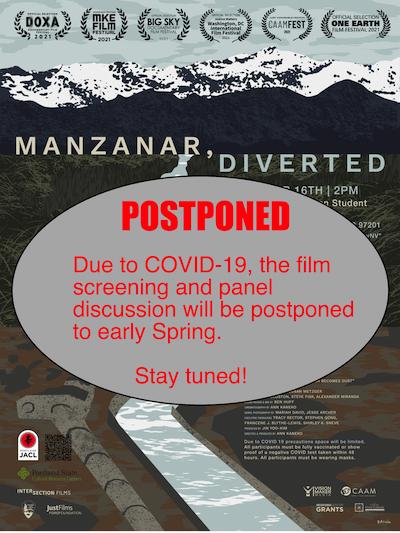 Postponed: Manzanar Diverted